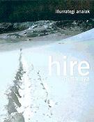Hire Himalaya, de Alberto Iñurrategi.