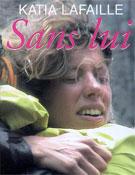 Portada del libro Sans lui de Katia Lafaille.<br>Imagen: Ediciones Gasset
