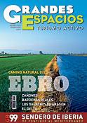 Grandes Espacios No. 130. <br> Un camino a lo largo del Ebro (GR99)