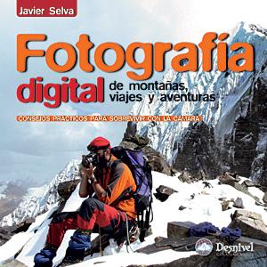 Portada del libro: Fotografía digital de montañas, viajes y aventuras
