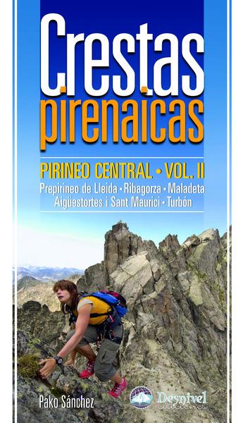 Portada del libro: Crestas Pirenaicas. Pirineo Central Vol. II