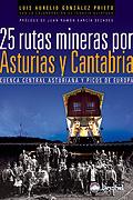 Portada de la guía 25 rutas mineras por Asturias y Cantabria