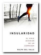Portada del libro: Insularidad. El viaje interior de un corredor [BAJA]