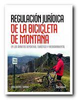 Portada del libro: Regulación jurídica de la bicicleta de montaña [BAJA]
