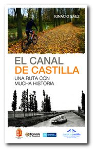 Portada del libro El Canal de Castilla Una ruta con mucha historia [NO USAR]