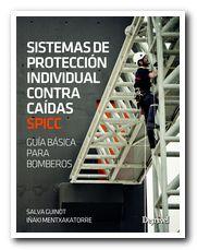 Portada el libro Sistemas de protección individual contra caídas Guía básica para bomberos [BAJA]