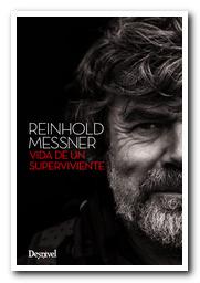 Portada del libro: Reinhold Messner. Vida de un superviviente [BAJA]