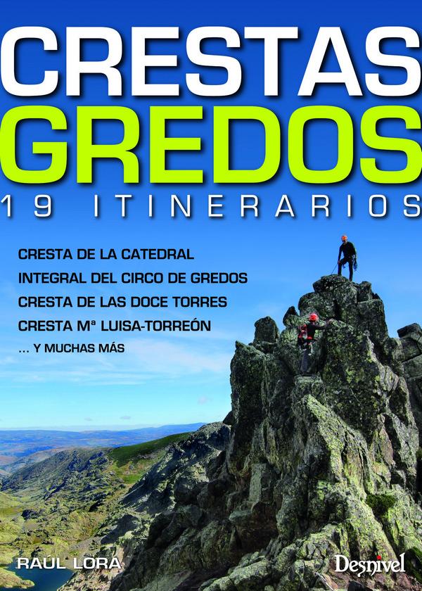 Portada de la guía Crestas Gredos, 19 itinerarios. Por Raúl Lora. [WEB]