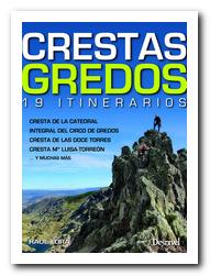 Portada de la guía Crestas Gredos, 19 itinerarios. Por Raúl Lora. [BAJA]