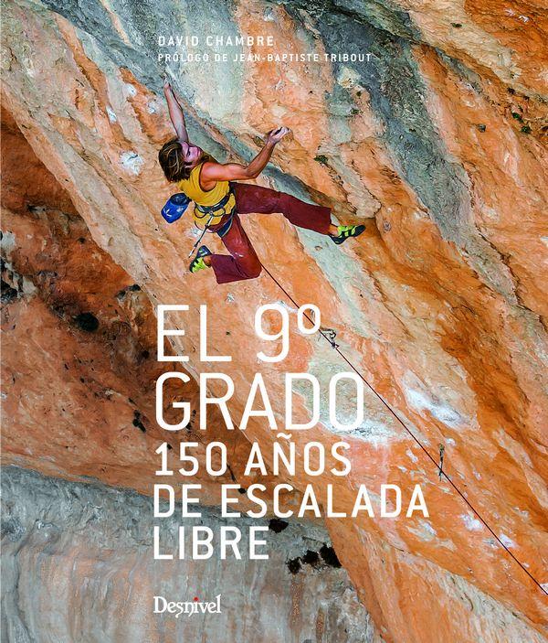 Portada del libro El 9º grado, 150 años de escalada libre [WEB]