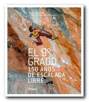Portada del libro El 9º grado, 150 años de escalada libre [BAJA]