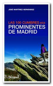 Portada de la revista Las 100 cumbres más prominentes de Madrid [BAJA]