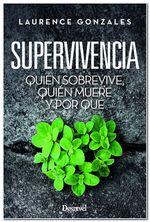 Portada del libro: Supervivencia. De Laurence Gonzales [BAJA]