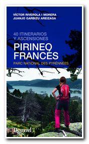 Pirineo francés. 40 itinerarios y ascensiones. Por Vícto Riverola [NO USAR]