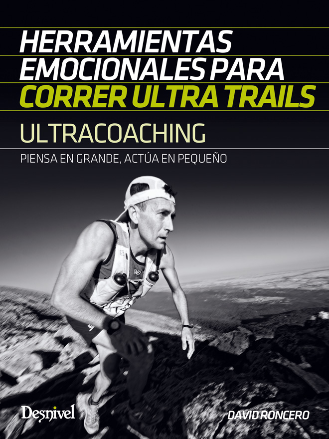 Ultracoaching. Herramientas emocionales para correr ultra trails [WEB]