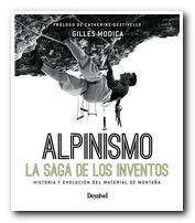 Alpinismo. La saga de los inventos