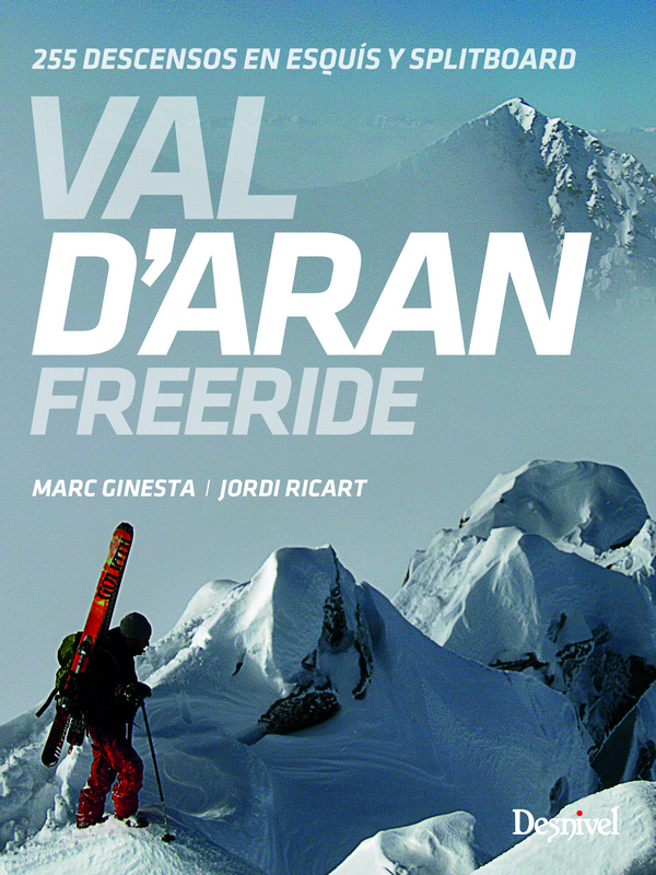 Portada de la guía Val d'Aran. Freeride 255 Descensos de esquís y splitboard