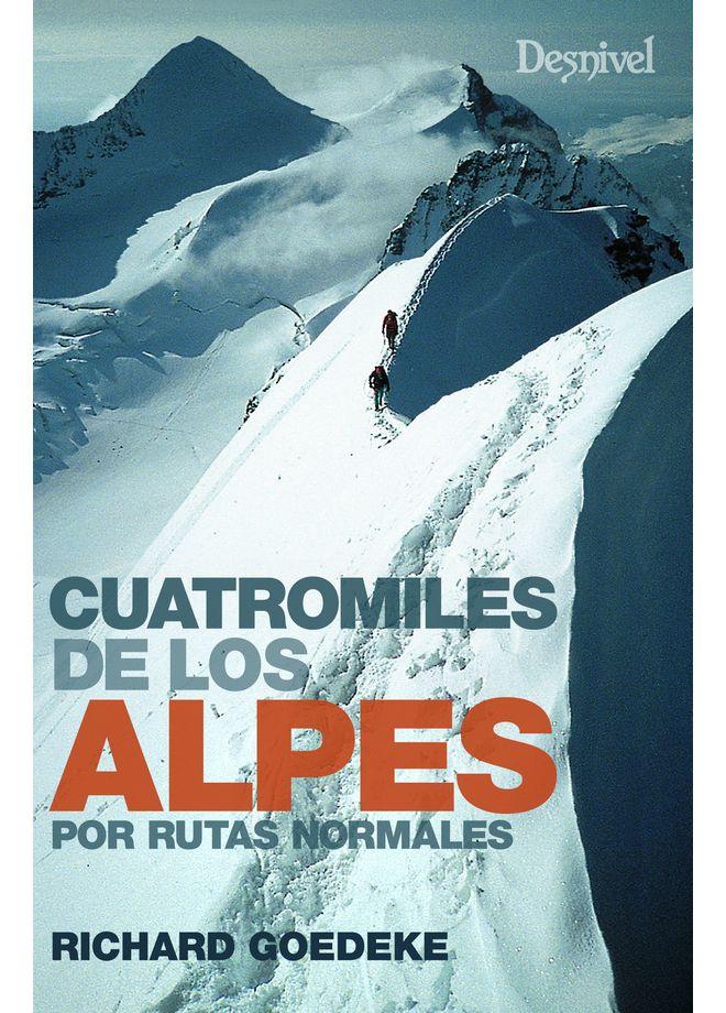 Cuatromiles de los Alpes por rutas normales.