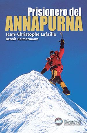 Portada del libro: Prisionero del Annapurna, por Benoît Heimermann, J.C. Lafaille