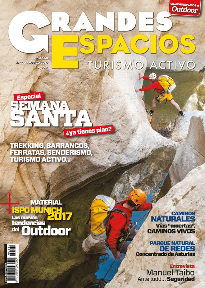 Portada de la revista Grandes Espacios nº 230. Especial Semana Santa: Trekking, barrancos, ferratas, senderismo, turismo activo...