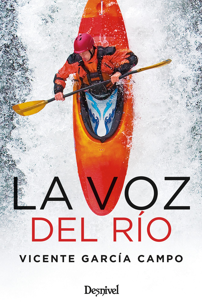Portada del libro La voz del río por Vicente García Campo.