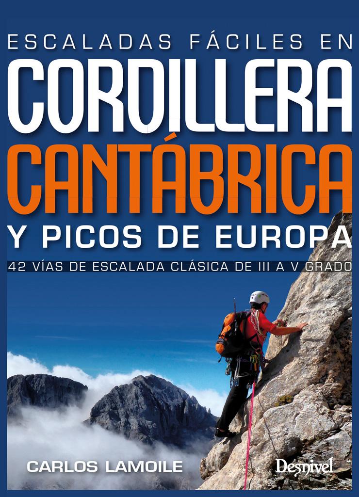 Portada de la guía: Escaladas fáciles en la Cordillera Cantábrica y Picos de Europa.