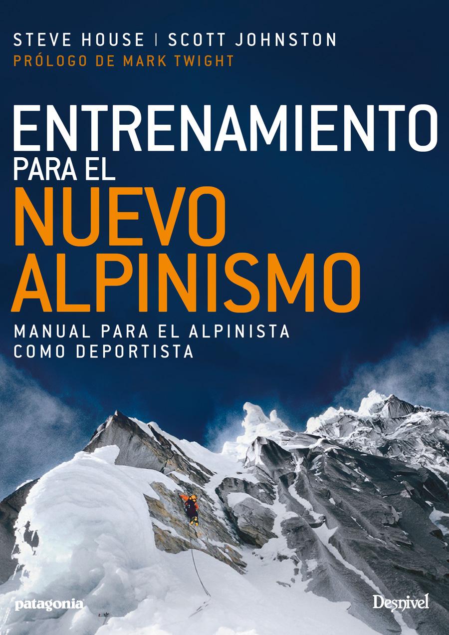 Portada del manual Entrenamiento para el nuevo alpinismo. Por Steve House.