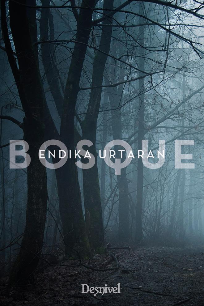 Portada del libro 'Bosque' por  Endika Urtaran.
