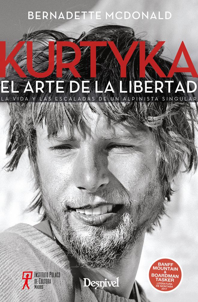 Portada del libro: Kurtyka. El arte de la libertad. Por Bernadette McDonald