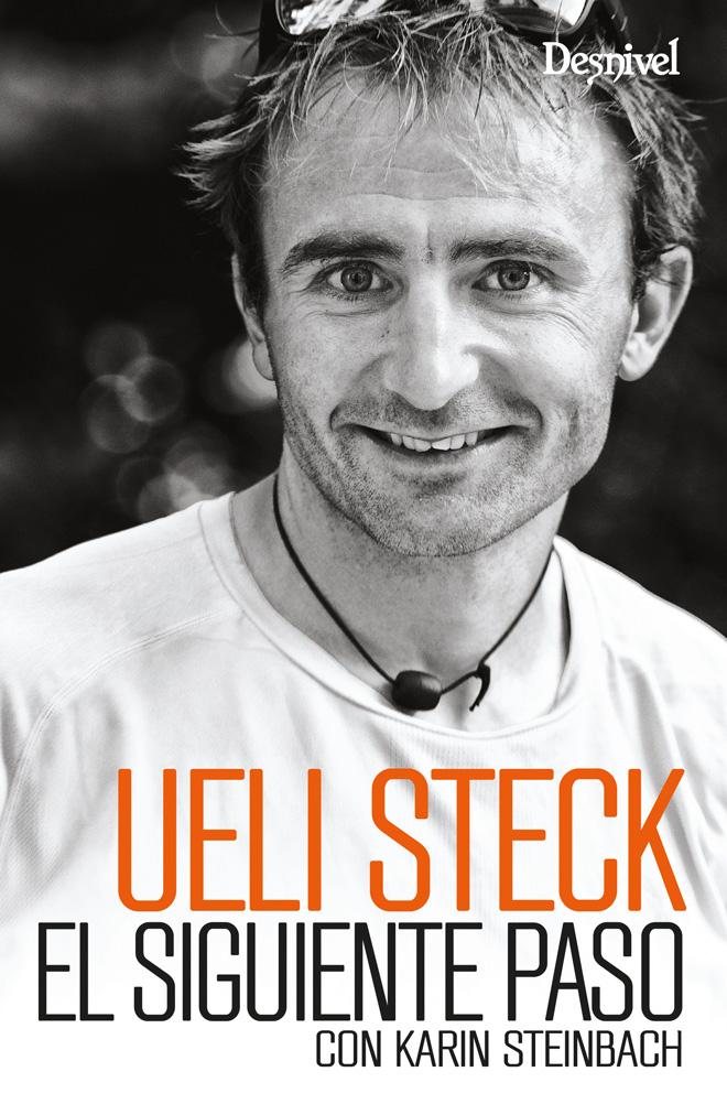 """Portada del libro """"El siguiente paso"""" por Karin Steinbach y Ueli Steck"""