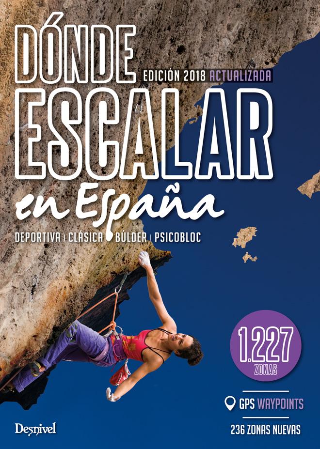 Portada del libro guía: Dónde escalar en España, con 1.227 zonas.