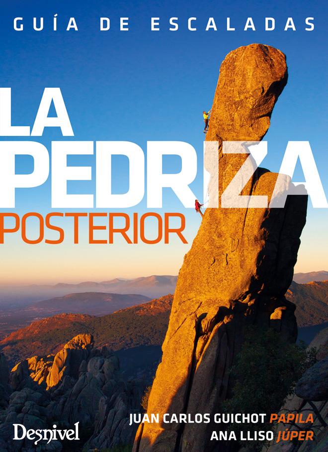 Portada de la guía de escalada de La Pedriza posterior. Por Ana Lliso Júper y Juan Carlos Guichot Papila.