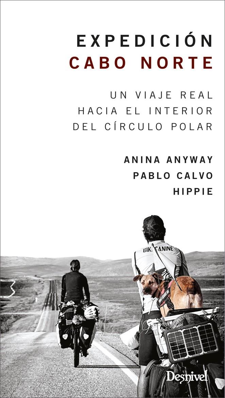 Portada del libro: Expedición Cabo Norte un viaje real hacia el interior del Círculo Polar