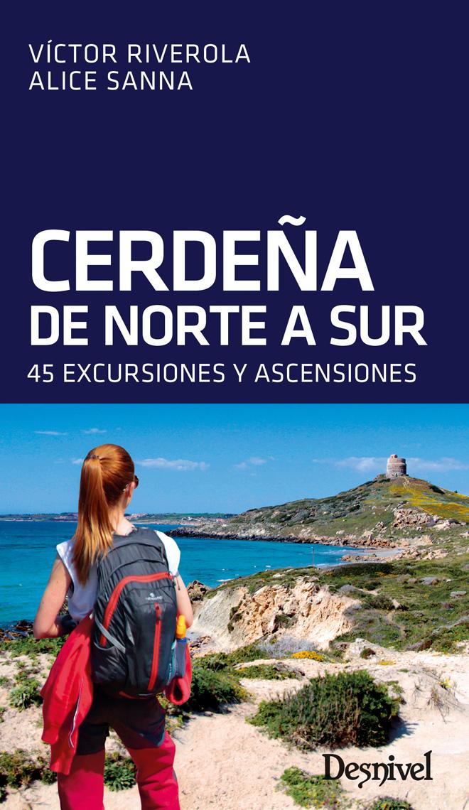Portada del la guía Cerdeña de Norte a Sur. 45 Excursiones y ascensiones, por Víctor Riverola